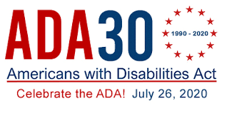 """Poster for the ADA's 30th anniversary. ADA29 in large letters with the dates """"1990-2019"""" in blue surrounded by red stars. Under is writing saying """"Americans with Disabilities Act"""" in blue underlines in red. Underneath is """"Celebrate the ADA!"""" in red and """"July 26, 2020"""" in blue"""